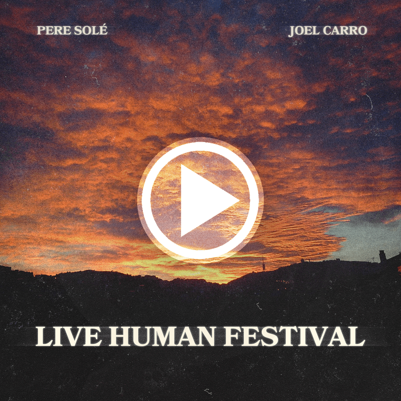 LIVE HUMAN FESTIVAL